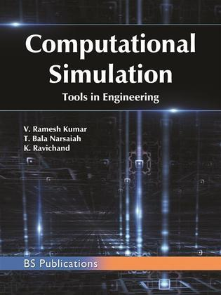 Computational Simulation Tools in Engineering
