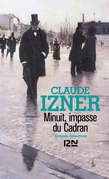 Minuit, impasse du cadran