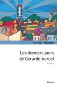 Les derniers jours de Gerardo Varcel