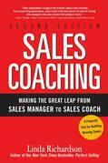 Sales Coaching: Making the Great Leap from Sales Manager to Sales Coach