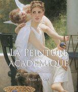 La Peinture Académique