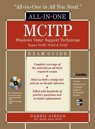 MCITP Windows Vista Support Technician All-in-One Exam Guide (Exam 70-620, 70-622, & 70-623)