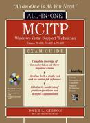 MCITP Windows Vista Support Technician All-in-One Exam Guide (Exams 70-620, 70-622, & 70-623)