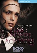 2166 : le monde des Acmeïdes