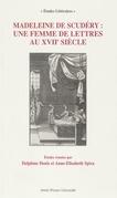 Madeleine de Scudéry: une femme de lettres au xviiesiècle