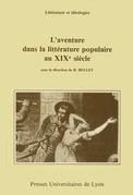 L'Aventure dans la littérature populaire au XIXe siècle