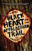 Black Heart on the Appalachian Trail: A Novel