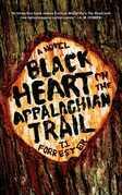 Black Heart on the Appalachian Trail: A Novel
