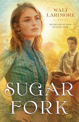 Sugar Fork: A Novel