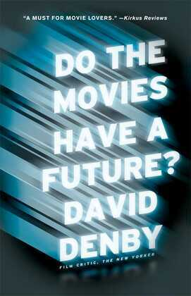 Do the Movies Have a Future?