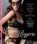 Lessons in Lingerie: Finding Your Perfect Shade of Seduction
