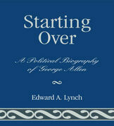 Starting Over: A Political Biography of George Allen