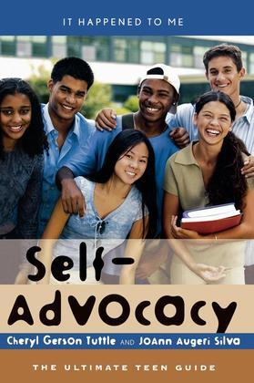 Self-Advocacy: The Ultimate Teen Guide