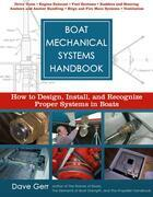Boat Mechanical Systems Handbook: How to Design, Install, and Recognize Proper Systems in Boats