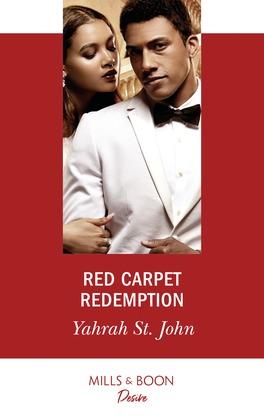 Red Carpet Redemption (Mills & Boon Desire) (The Stewart Heirs, Book 3)