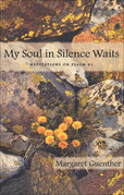 My Soul in Silence Waits: Meditations on Psalm 62