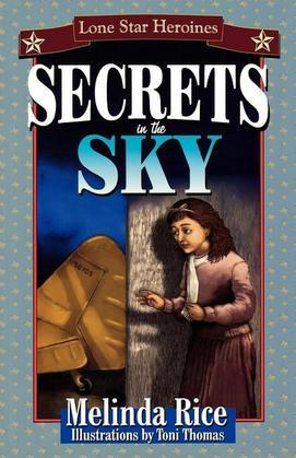 Secrets In The Sky: Lone Star Heroines