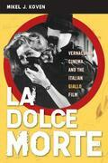 La Dolce Morte: Vernacular Cinema and the Italian Giallo Film