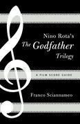 Nino Rota's the Godfather Trilogy: A Film Score Guide
