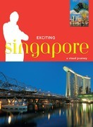 Exciting Singapore: A Visual Journey