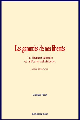 Les garanties de nos libertés