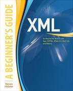 XML: A Beginner's Guide : Go Beyond the Basics with Ajax, XHTML, XPath 2.0, XSLT 2.0 and XQuery