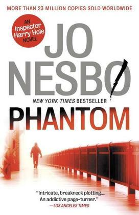 Phantom: A Harry Hole Novel