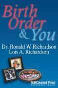 Birth Order &amp; You