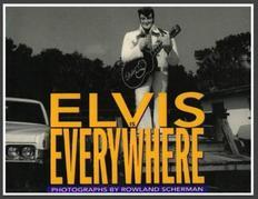 Elvis Is Everywhere