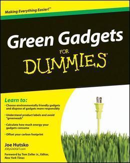Green Gadgets for Dummies