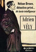 Nelson Brown, détective privé... de toute intelligence