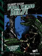 La leggenda di Eracle - Volume I - Fuga verso Delfi