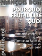 Pourquoi faut-il lire quoi?