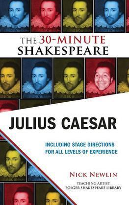 Julius Caesar: The 30-Minute Shakespeare