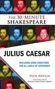 Julius Caesar: The 30-Minute Shakespeare