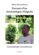 Parcours d'un Aromatologue Malgache