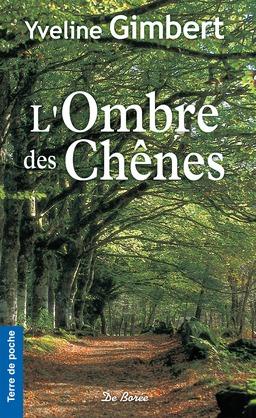 L'Ombre des Chênes