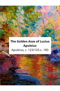 The Golden Asse of Lucius Apuleius