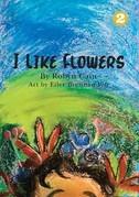I Like Flowers