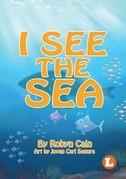 I See the Sea