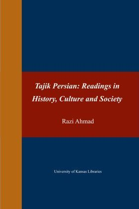 Tajik Persian: Readings in History, Culture and Society