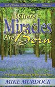 Where Miracles Are Born
