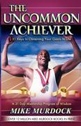 The Uncommon Achiever