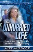 The Unhurried Life