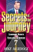Secrets of The Journey, Volume 7