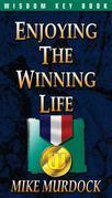 Enjoying The Winning Life