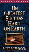 The Greatest Success Habit On Earth