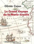 Le Grand voyage de la Marie-Amélie