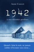 1942, à nos identités perdues