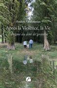 Après la Violence, la Vie